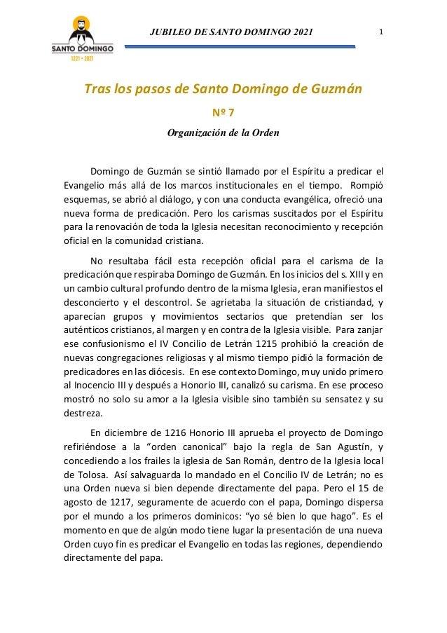 JUBILEO DE SANTO DOMINGO 2021 1 Tras los pasos de Santo Domingo de Guzmán Nº 7 Organización de la Orden Domingo de Guzmán ...