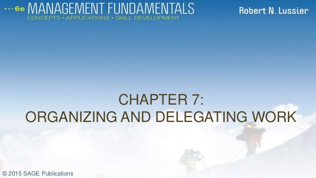 Organising and delegating in the work
