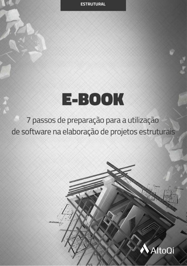 7 passos de preparação para a utilização de software na elaboração de projetos estruturais Elaborar projetos estruturais d...