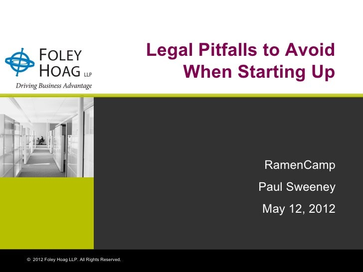 Legal Pitfalls to Avoid                                                 When Starting Up                                  ...