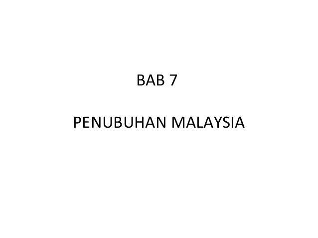 BAB 7PENUBUHAN MALAYSIA