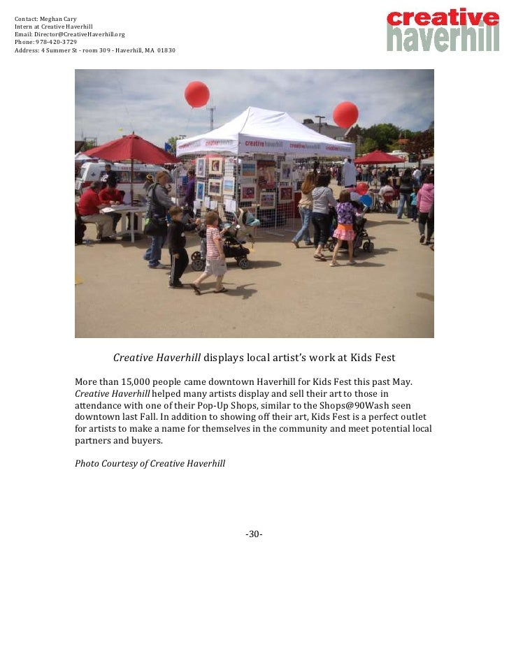 Contact: Meghan CaryIntern at Creative HaverhillEmail: Director@CreativeHaverhill.orgPhone: 978-420-3729Address: 4 Summer ...