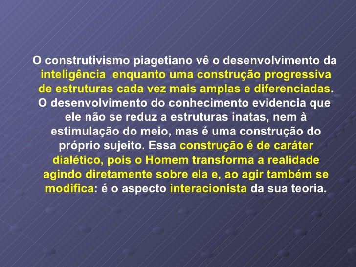 e26926dfee6 7. Piaget. Psiclogia E Pedagogia. Paulo Deloroso