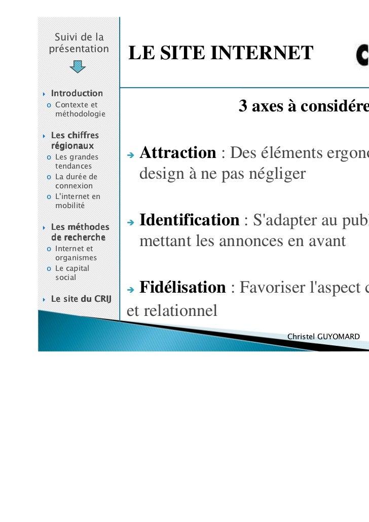 Suivi de laprésentation                   LE SITE INTERNET Introductiono Contexte et  méthodologie                        ...