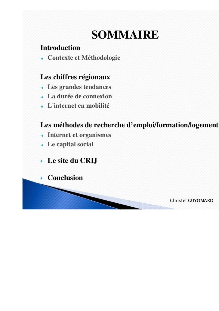 SOMMAIREIntroduction  Contexte et MéthodologieLes chiffres régionaux  Les grandes tendances  La durée de connexion  Linter...