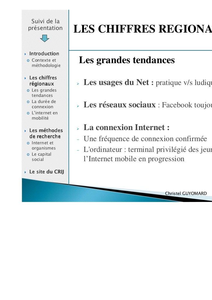 Suivi de laprésentation       LES CHIFFRES REGIONAUX Introductiono Contexte et  méthodologie                   Les grandes...