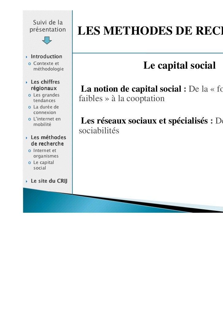 Suivi de laprésentation                   LES METHODES DE RECHERCHE Introductiono Contexte et  méthodologie               ...