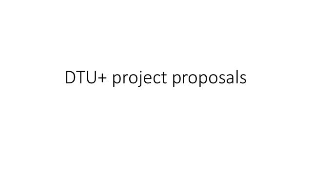 DTU+ project proposals