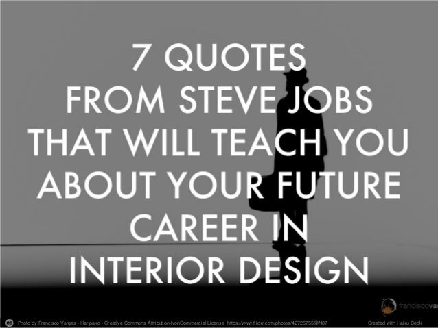 7 Quotes From Steve Jobs That Will Teach You About Your