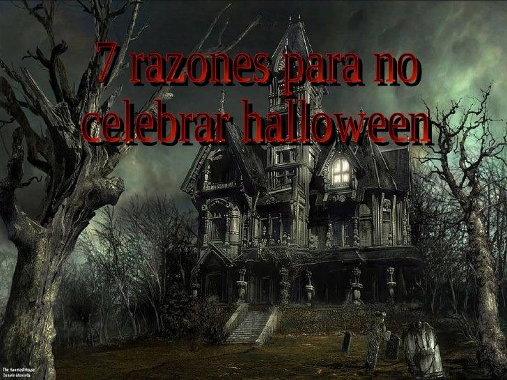 7 razones para no celebrar halloween