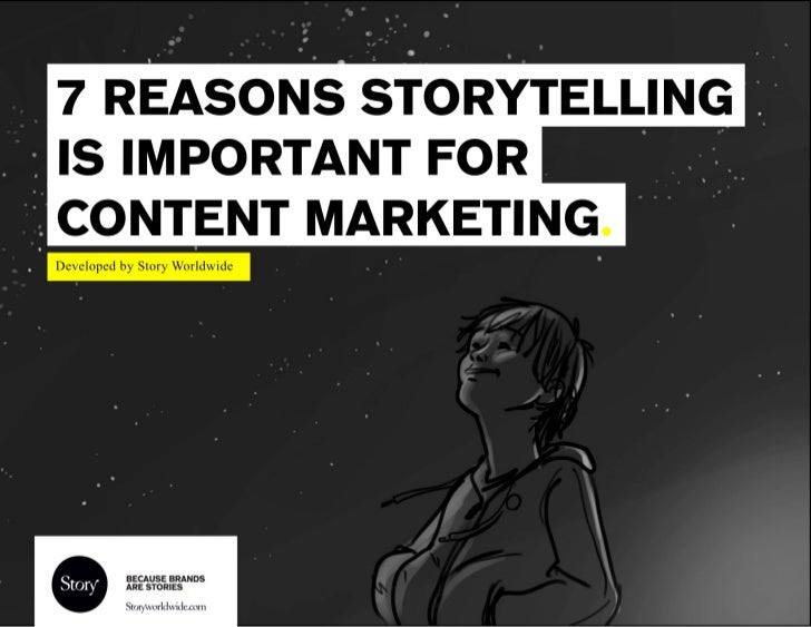 7 Reasons Storytelling is Important for Content Marketing