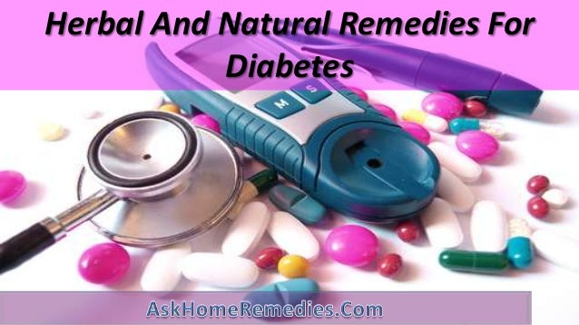 Herbal And Natural Remedies For Diabetes