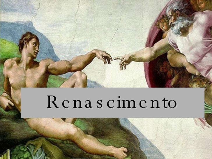 <ul><li>Renascimento </li></ul>