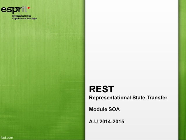 REST Representational State Transfer Module SOA A.U 2014-2015