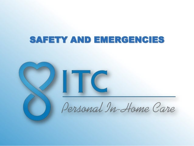 SAFETY AND EMERGENCIES
