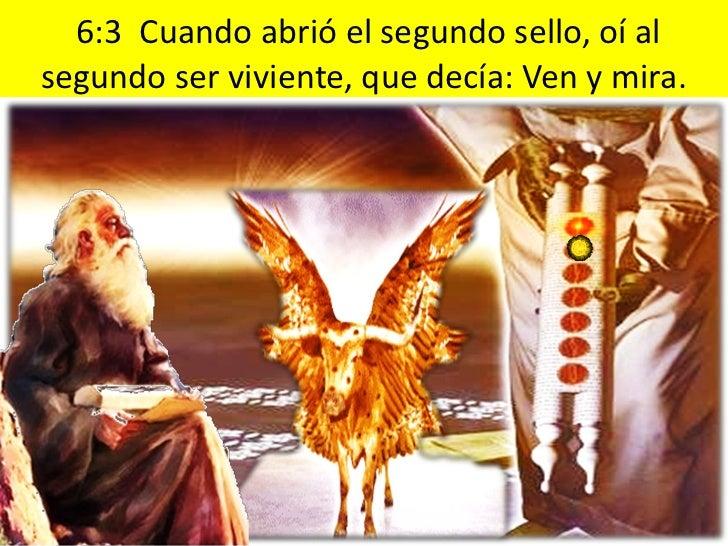 6:6 Y oí una voz de en medio de los cuatroseres vivientes, que decía: Dos libras de trigopor un denario, y seis libras de ...