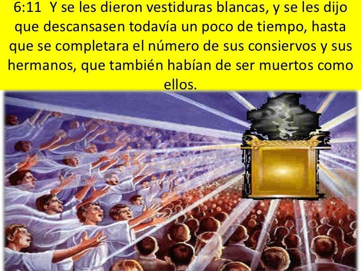 6:15 Y los reyes de la tierra, y los grandes, los ricos,   los capitanes, los poderosos, y todo siervo y todo libre, se es...