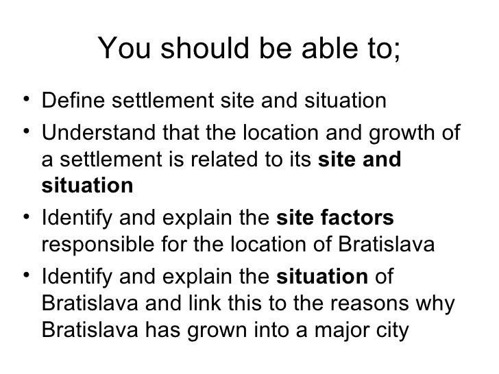 7 - Settlement Site And Situation