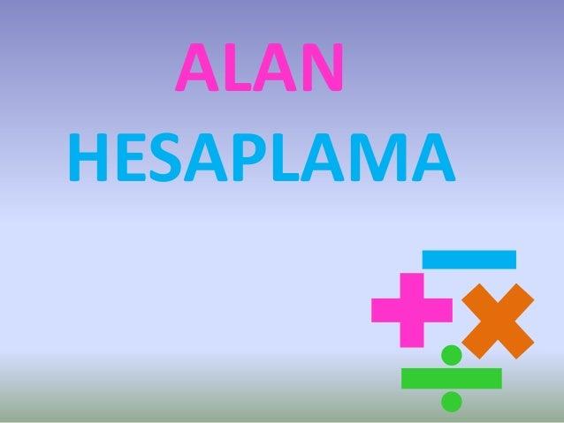 ALANHESAPLAMA
