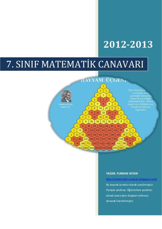 2012-20137. SINIF MATEMATİK CANAVARI                   YAZAR: FURKAN AYDIN                   http://matematik-canavari.blo...