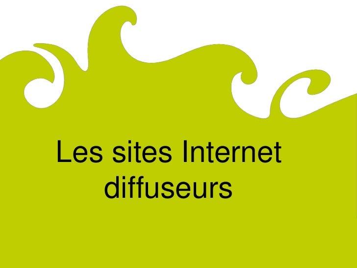 ComitéRégionaldu Tourismede Lorraine              Les sites Internet                 diffuseurs
