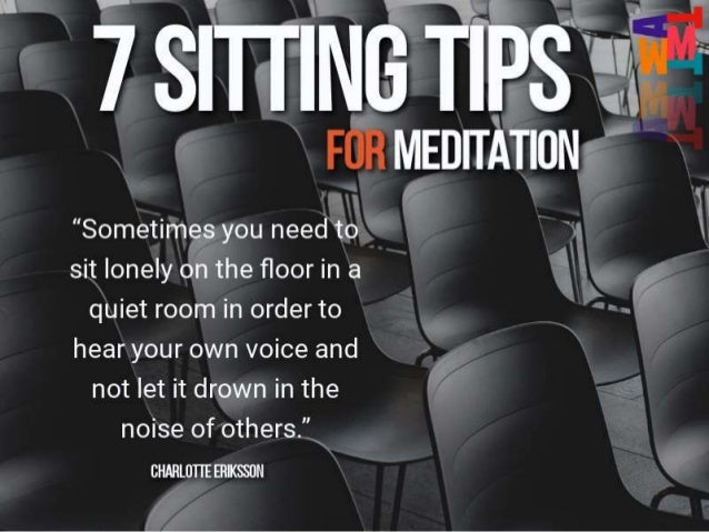 7 Meditation Sitting Tips