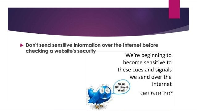  Pay attention to the URL of a website. Malicious websites may look identical to a legitimate site, but the URL may use a...