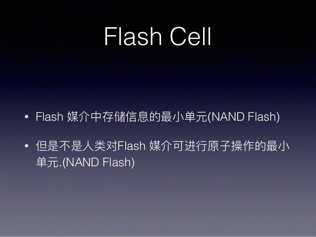 Flash Cell • Flash (NAND Flash) • Flash .(NAND Flash)