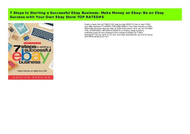 7 Steps To Starting A Successful Ebay Business Make Money On Ebay B