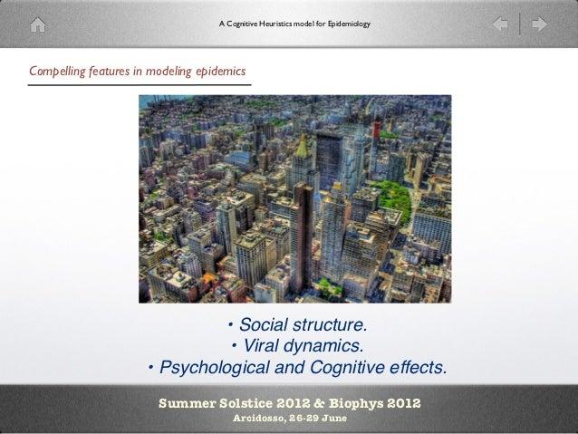 7 summer solstice2012-a cognitive heuristic model of epidemics Slide 2