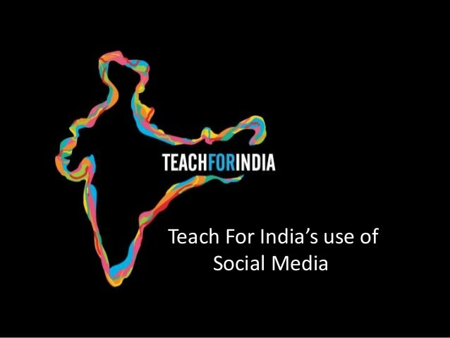 Teach For India's use of Social Media