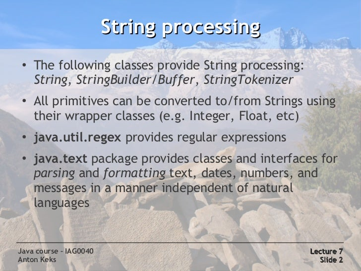 Java Course 7: Text processing, Charsets & Encodings Slide 2