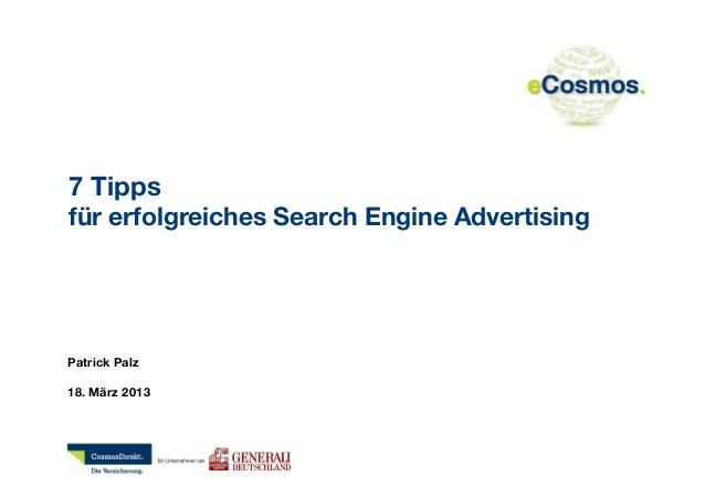 7 Tippsfür erfolgreiches Search Engine AdvertisingPatrick Palz18. März 2013