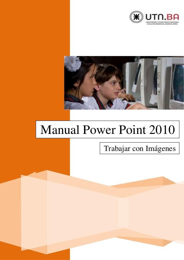 Manual Power Point 2010 Trabajar con Imágenes