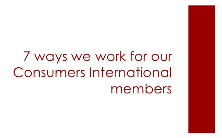 7 ways we work for our Consumers International members