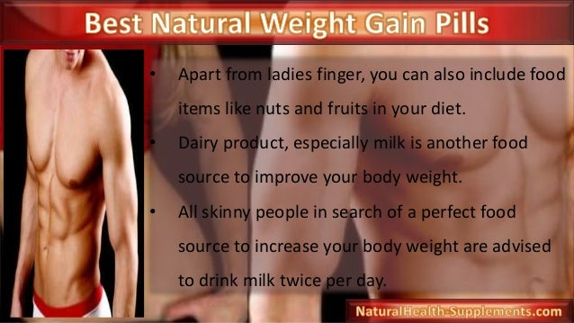 Best Natural Weight Gain Pills For Skinny Hard Gainers