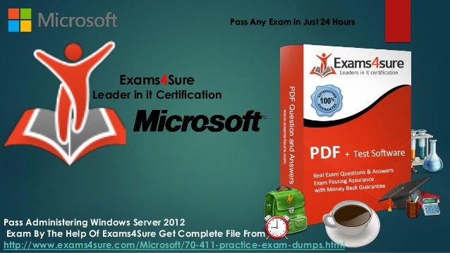 70 411 Administering Windows Server 2012 Study Material