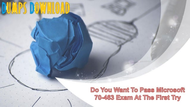 Free 70-463 Practice Test Questions (PDF & Engine)