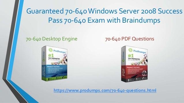 70 640 BRAINDUMPS PDF DOWNLOAD