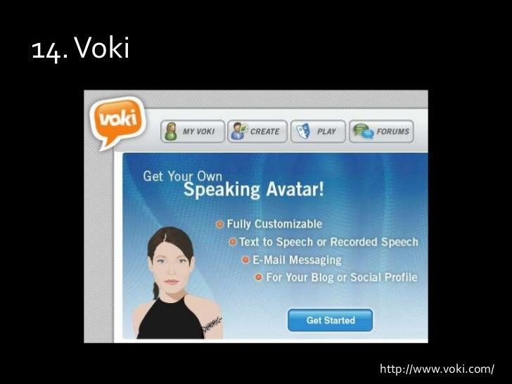 14. Voki<br />http://www.voki.com/<br />
