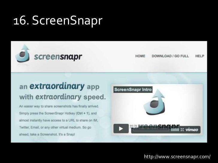16. ScreenSnapr<br />http://www.screensnapr.com/<br />