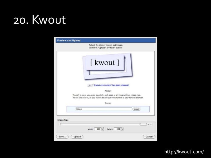 20. Kwout<br />http://kwout.com/<br />