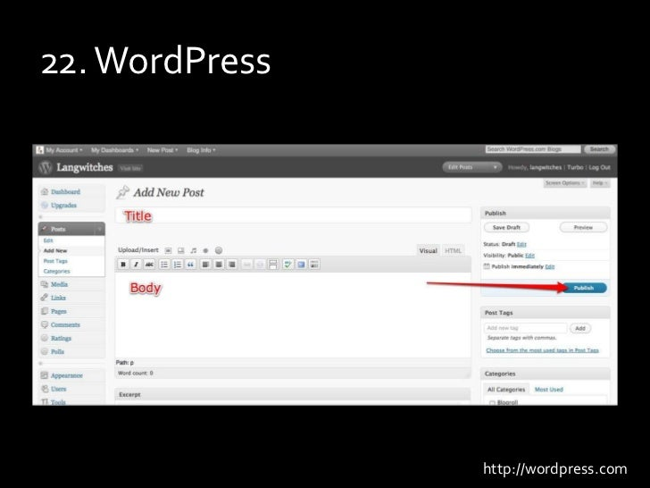22. WordPress<br />http://wordpress.com<br />
