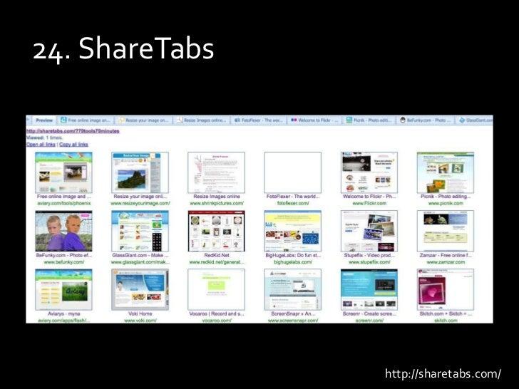 24. ShareTabs<br />http://sharetabs.com/<br />