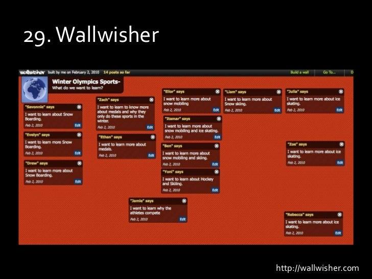 29. Wallwisher<br />http://wallwisher.com<br />