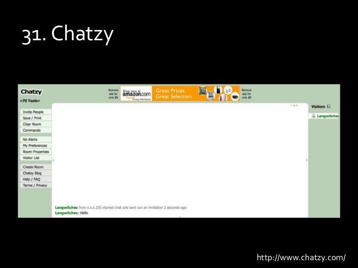 31. Chatzy<br />http://www.chatzy.com/<br />