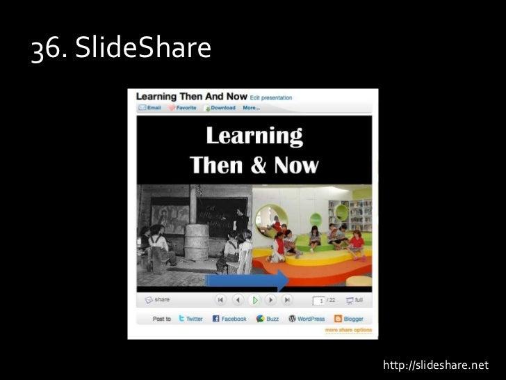36. SlideShare<br />http://slideshare.net<br />