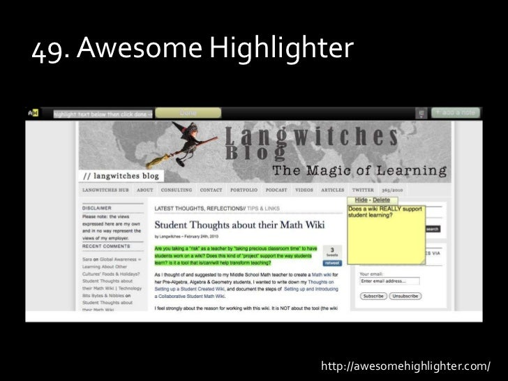 49. Awesome Highlighter<br />http://awesomehighlighter.com/<br />