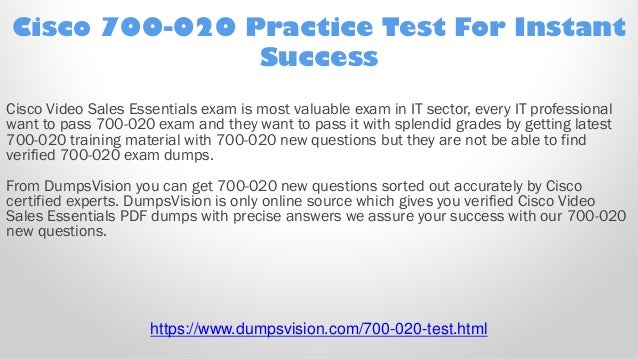 Cisco Video Sales Essentials VSE 700-020 Exam Q/&A PDF+SIM