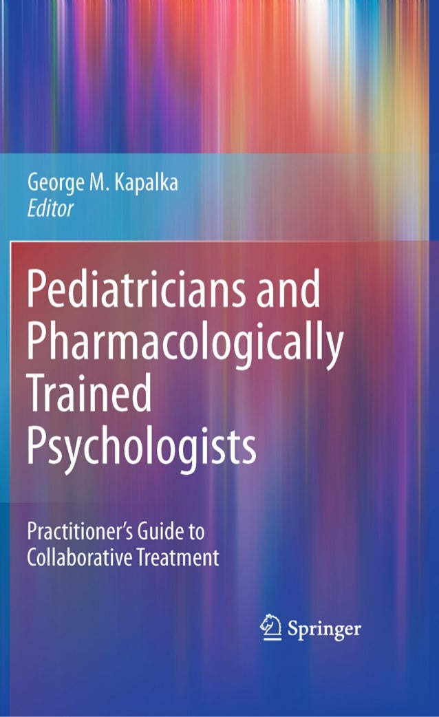 Pediatricians and PharmacologicallyTrained Psychologists
